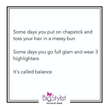 Which one are you today?  #balance #glam #messy #beauty #beautyquotes #beautyhumor #mood #women #vibes #beautyvibes #wordstoliveby #whocanrelate #whichoneisyou #stayhomebeautiful #BigStylist