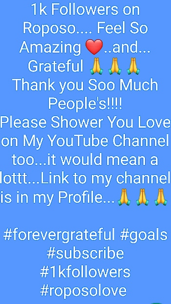#forevergrateful #goals #subscribe  #1kfollowers  #roposolove
