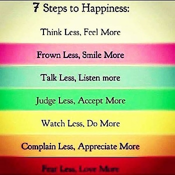 Life_Lesson_306_November 2nd,2018 Happiness is that simple, still we are struggling to be happy. Just make these following steps a habit and then you don't need to struggle anymore because happiness will become a habit. #happiness #life #beautiful #steps #habits