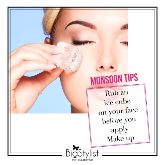 Monsoon makeup tip to lower the sweating rate so that the makeup stays put for longer period of time! Like this? Say a Hi on WhatsApp at 9920465699 for more such fantastic stuff! #makeuptips #monsoontips #monsoon #rainydays #beautytips #beauty #makeup #ice #stayhomebeautiful #BigStylist