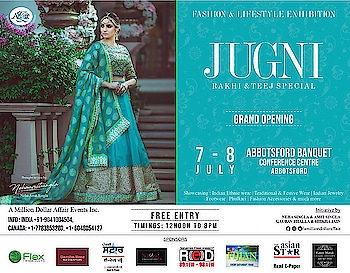 """Jugni ja varri Canada..... Yeah Punjab's most famous Exhibition in Canada   Presenting  """"JUGNI"""" Rakhi & Teej Special Exhibition  Shop for Traditional Wear, Ethnic Wear, Fashion Accessories, Jewelry & much more...  On 7-8 July Abbotsford Banquet and Conference Centre Ltd. 12 noon - 8pm   On 9-10 July Bollywood Banquet Hall & Convention Centre Ltd 12 noon to 8 pm  Brought to you by  @nehaamitsinglaofficial @amilliondollaraffair @singla.amit08   #jugni #punjab #favourite #exhibition #in #canada #india #ludhiana #jalandhar #amritsar #apparels #designer #jewellery #footwear #blogger #nehaamitsingla #amitsingla #amilliondollaraffair"""
