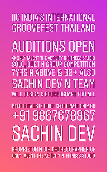 #IIG #INDIA'S #INTERNATIONAL #GROOVEFEST #THAILAND  #AUDITIONS #OPEN @ Only TALENT The Activity n Fitness Studio #Solo, #Duet n #Group #Competition 7yrs n above & 30+ also Sachin Dev n Team Will design n choreograph for all  More details in brief coordinate only on +91 9867678867 #Sachin #Dev Proprietor n Dir.Choreographer Of #Only #TALENT #The #Activity n #Fitness #Studio