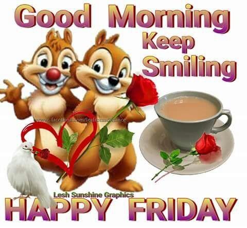 TGIF! #friday #weekend #goodmorning #goodmorningpost #dailywishes #dailywisheschannel #fridayfeeling