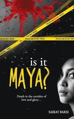 Is It Maya? book written by Saikat Baksi reviewed on my blog. Read here: www.hercreativepalace.com   #book #books #lovetoread #readerbysoul #hercreativepalace #bookreview #SaikatBaksi #IsItMaya #reader #kanikasharma #delhi #india #blogger #hcpkanika