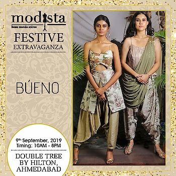 Your festive wardrobe is incomplete without stellar fusion styles from Búeno. Drop by and treat yourselves with alluring ensembles at Modista, Double Tree by Hilton (hospitality partner), Ahmedabad on Monday 9th September.   . . . #Modista #Modistadxb #Búeno #lifestyle #exhibitions #premium #India #fashion #couture #homedecor #accessories #style #luxury #grandeur #fashionistas #underoneroof #savethedate #modistarocks #bollywood #celebritydesigners #ahmedabadevents #festivewear #ahmedabadfashionbloggers