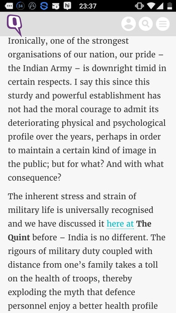"""https://www.thequint.com/opinion/2016/09/10/world-suicide-prevention-day-time-for-moral-courage-in-the-indian-army-to-deal-with-suicides-in-armed-forces   """"In our country, while the Army incorrectly thinks that their regular soldiers imparted training on counselling or psychiatrists of the Army Medical Corps can handle it, it is the Indo Tibetan Police Force (ITBP) which has shown the way and taken the apt progressive step by recruiting Education and Stress Counsellors, a specialised cadre at lower ranks specifically meant for the purpose of handling stress. Moreover, the job of identifying and addressing these issues is that of Clinical Psychologists and professional Counsellors, not of Psychiatrists.""""  """"soldier standing guard for us is as much human as any other person on the street. He or she is extraordinary in bravery but very ordinary in other human attributes – has the same family, the same feelings, the same emotions and the same problems as all of us and, of course, the same flesh and blood. It would therefore be a travesty if the response of the society or the establishment is not commensurate with his or her impeccable service.""""  -Major Navdeep Singh"""