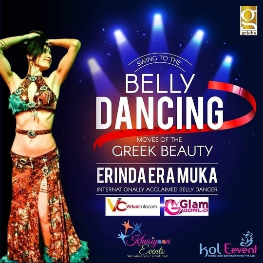 """Ever wondered how some women seem to move so effortless and confident? Kol Event is organizing a sexy and exciting, an essential Belly Dance featuring one of the best Internationally Acclaimed Belly Dancer """"Erinda Era Muka"""". Bring in the New Year 2018 to experience the Twist N Turns.  #KolkataEvents #BellyDancing #GlamWorldFace #31stnight"""