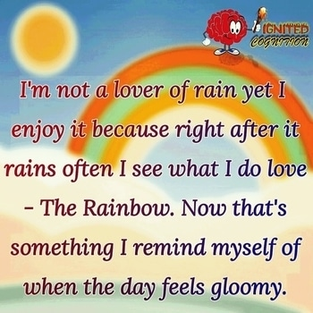 When you are going through a gloomy day...hope this helps ! For daily updates #follow @ignitedcognition #facelook #indiagram #twitter #pinterest #rainbow #life #good  #lessons #quoteoftheday #inspiration #quotestagram #thursday  #motivationalquotes #fight  #survive  #writerscommunity #positivity #followus  #quotes