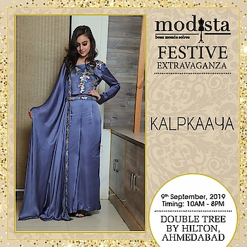 Sashay amongst the crowd in whimsical ensembles by Kalpkaaya and look chic and classic all at once.  Grab the designer collection at Modista, Double Tree by Hilton, Ahmedabad on Monday 9th September.⠀ . . .  #Modista #Modistadxb #kalpkaaya #lifestyle #exhibitions #premium #India #fashion #couture #homedecor #accessories #style #luxury #grandeur #fashionistas #underoneroof #savethedate #modistarocks #bollywood #celebritydesigners #ahmedabadevents #festivewear #ahmedabadfashionbloggers