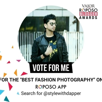"Gysz Please Please Vote!!  `` BEST FASHION PHOTOGRAPHER ON ROPOSO ""   Procedure : Hey gysz all you need to do is Head over to my Roposo Account @Stylewithdapper and there is section named as `` VOTE ""   Click the Button and Help me Win!  I hope that you gysz will keep Supporting me as Earlier and will keep Showering me the Love and Support   Thanks Alot! . . . . . #Stylewithdapper  #NYCBlogger #menwithstyle #fashionblogger #indianfashionblogger #mensfashion #menwithclass #menswear #classicman #fashiongram #igfashion #fashion #style #dapper #stylish #mensfashionpost #gentleman #instafashion #menwithstyle #fitfamily #fitmen #gym #fitness #fitnessfreak #fitnessaddict #fitnessmodel #gymrat  #lookbook #Menwithclass #youtube #trendalert"