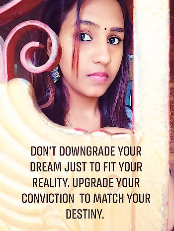 DON'T DOWNGRADE YOUR DREAM JUST TO FIT YOUR REALITY. UPGRADE YOUR CONVICTION  TO MATCH YOUR DESTINY.  #motivation  #morningmotivation  #loveyourself  #dreamtoachievesuccess