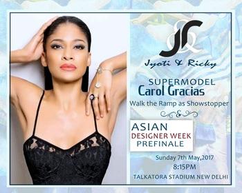 Presenting #Carol #Gracias , supermodel walking for #Jyoti and Ricky (Pre-Finale Designer) Sunday 7, 8:15 PM at Talkatora Stadium New Delhi India.  #Asiandesignerweek #fashioninone  #Fashioncrossesborders #Asian