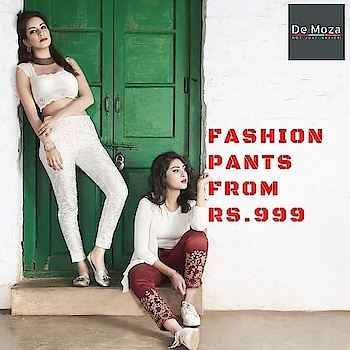 Widest Range of Fashion Pants for all occasion only @demozastores  . . . #blogger #blogs #bloggerissues #bloggerlove #bloggergirl #bloggerstyle #fashionblogger #fashionable #blogger_de #bloggerlife #bloggerbabes #bloggerfashion #bloggerswanted #bloggerstyle #fashionblog #demoza #indigirl #indifashion #desifashion #desigirl #desiblogger #indianfashion #fashiondeals #onlinedeals