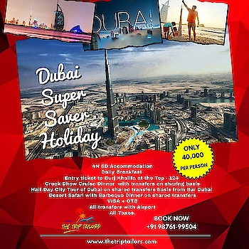 Dubai ❤ 4 Nights 5 Days Super saver holiday Only 40,000 INR Per Person Book now !!!!!! #thetriptailors #punjab #khanna #tourism #dubai   #delhi #ludhiana #bathinda #jalandhar