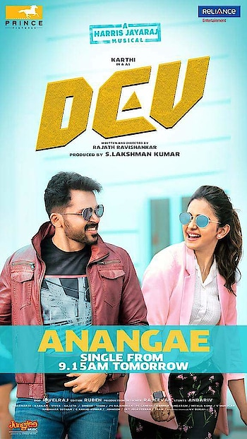 ‪#DevSingle from tomorrow. ‬  ‪#Anangae #Cheliya ‬  Harris Jayaraj Rakul Preet Rajath Ravishankar Prince Pictures Reliance Entertainment Times Music South #dev  #rakulpreet_official #rakulfollowers #rakul #rakulpreetsingh #karthik