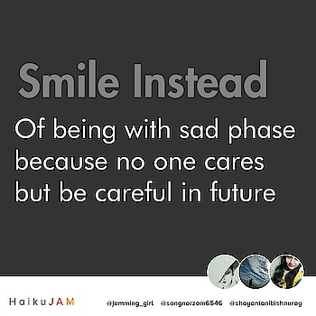 #soulfulquotes #soulfulquoteschannel #roposo-soulful #smile #keepsmilingalways #behappynomatterwhat #behappyalways #behappyandsmile #blogger #bloggerdiaries #bloggerlove #bloggerswanted #haikujam #jammers #jammer #haikujam #haikupoetryday #haikujammer #haikujamming #girlwiththoughts #jamminggirl #passionforjamming #jammerslife