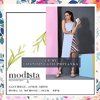 The Style, Elegance and Summer Colors is in store for you only at Modista with CP by Chandini-Priyanka !! . Drop by on 28th April at Roda Al Murooj from 10am - 8pm  to witness the various designers.   #Modistadxb #Fashion #FashionHouse #fashionLifestyle #LifestyleExhibition #RodaAlMurooj #Dubai #DubaiEvents #EventinDubai #shoppers #MyDubai #Uae #MyUae #chandinipriyanka #chandinipriyankaofficial #NewDelhi