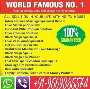 One Call Can Change Your Sad Life By Astrologer Hemant :-+91-9569385574 WhatsApp Chat Available  * Famous Indian astrologer vashikaran specialist +91-9569385574  * Get your love back by vashikaran * Get your love back by black magic * Get your ex back in life * vashikaran mantra for love * how to get my ex-back * vashikaran mantra for husband * Childless problem solution * Financial problem solution * Be free from enemy * All type of problem solution by astrology * Divorce problem solution * Vashikaran specialist * Control your lover in hand by vashikaran * Marriage life problem solution * Black magic spells * Black magic woman * Lost love spells * Voodoo love spells * Voodoo doll for love attraction * Vahikaran specialist astrologer * Powerful vashikaran shabari mantra * Powerful money spells * Lottery no. specialist * To improve professional and personal relationships with others. * To win favors from others, exert pressure and control over them, and get what you want from them. * To create a good impression on others and create love and affection in their hearts and minds. Make one call and get solve your problem with in 72 Hours .. you will get 100% satisfaction here by the help of Guru Ji Maharaj . One Call Change Your Life. Contact No.:-+91-9569385574. http://vashikaranspecialisthbshastriji.blogspot.in/