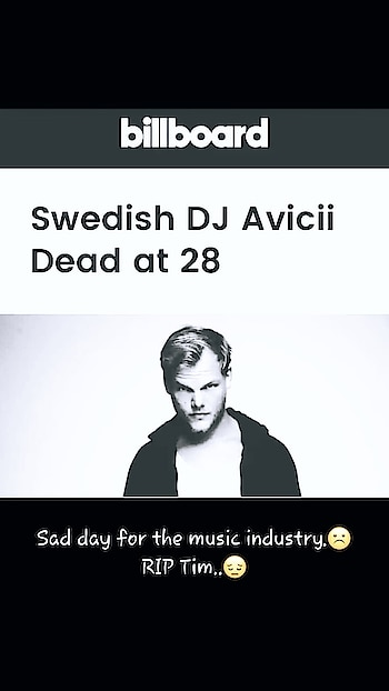 #AVICII #RIP #SAD #MOMENT #FOR #MUSIC #INDUSTRY #AND #FOR #US