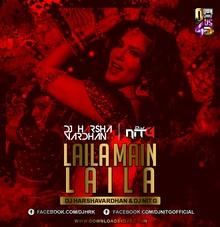 Laila Main Laila ( Remix ) - Dj Harshavardhan & Dj NiT G Download - https://goo.gl/pbaWIl Cover By : Kapil Tiwari  www.facebook.com/DJHRK | www.facebook.com/DJNITGOFFICIAL #music