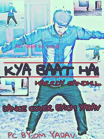 AAJ #AA #RAHA #HAI..KUSH #NAYA... #CHECK YOUTUBE..IN #DANCE #FLARE #OM_YADAV...