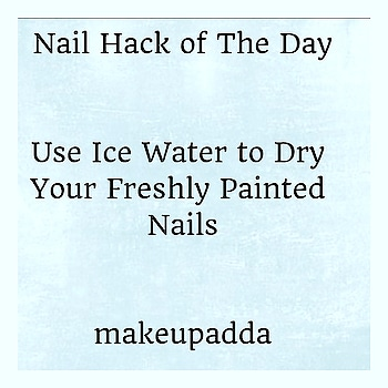 Nail Hack of the Day .  Use Ice Water to Dry Your Freshly Painted Nails. 💅 . . Get Some Ice Water Submerge your nails in ice water for 3 to 5 minutes. Remove after few minutes and Tada your nail paint is completely dried up. . . . . . . . . . . . . . . . #nailhacks #nailpolish #nailcare #indianbeautyblog #indianbeautyblogger #makeupadda #diyoftheday #diy #naildiy #nailtipoftheday #beautyinfluencer #bangalore_insta #bangaloreinstagrammers #bangaloreinstagram #mumbaibeautyblog #mumbaibeautyblogger #mumbai_ig #mumbaiinstagrammers #bangalorebeautyblog #bangalorebeautyblogger #bangaloreigers #mumbaiigers #beautyblogger #indianblogger #bangaloreblogger #mumbaiblogger #beautyhackoftheday