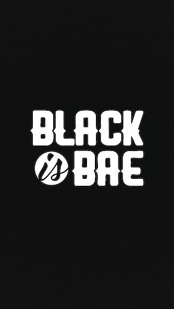 #blackisbae