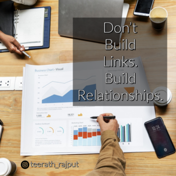 Don't Build Links. Build Relationships... .. Only building links is not enough, try to build relationships with others. This gonna help you the most... #seo #googleseo #blogging #blog #seoexperts #digitalmarketing