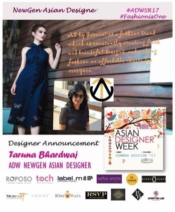 Asian Designer Week Summer Edition 17 proudly introduce #ADWSR17 #NEWGEN Asian Designer AT by Taruna #ADW #Fashion #ASIAN #INDIANDESIGNER  with- Roposo TOCH Naina Shyam Arora Label'M UK MUSE- A Designer's Commune RSVP The Nightclub The KABIR Mod'art International Delhi