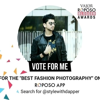 """Gysz Please Please Vote!!  `` BEST FASHION PHOTOGRAPHER ON ROPOSO """"   Procedure : Hey gysz all you need to do is Head over to my Roposo Account @Stylewithdapper and there is section named as `` VOTE """"   Click the Button and Help me Win!  I hope that you gysz will keep Supporting me as Earlier and will keep Showering me the Love and Support   Thanks Alot! . . . . . #Stylewithdapper  #NYCBlogger #menwithstyle #fashionblogger #indianfashionblogger #mensfashion #menwithclass #menswear #classicman #fashiongram #igfashion #fashion #style #dapper #stylish #mensfashionpost #gentleman #instafashion #menwithstyle #fitfamily #fitmen #gym #fitness #fitnessfreak #fitnessaddict #fitnessmodel #gymrat  #lookbook #Menwithclass #youtube #trendalert"""