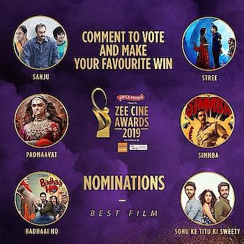 #ZeeCineAwards2019 ki Best Film award.  Zee Cine Awards  #ZCAViewersChoice #Sanju #Padmaavat #Stree #Simmba #BadhaaiHo #sonuketittukisweety