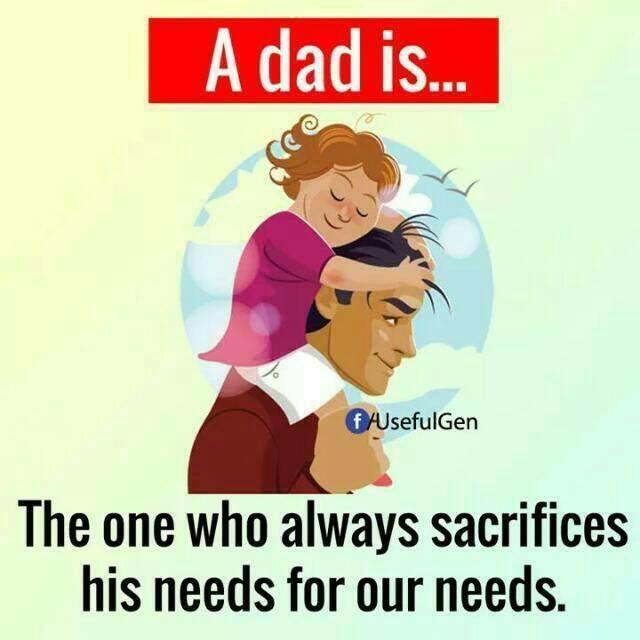 dad is dad....