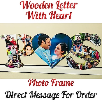 ❣️ Wooden Letter😍  with Heart😍 PHOTO FRAME☺ 😍 👉💌Dm for Order 👉For order send Name 👉Address & pin cod 👉No COD🚷🤗 ❣️❣️❣️❣️ Direct Message For Order🎁 @photo_art_store @gifts_shopping_time  @gift_online_store  @gift_personalized_magazine Special🎁🎁🎁🎁🎁😘 😍SPECIAL PERSON😍 Keep Ordering😍😍 Birthday Couple Friendship Family Anniversary 😍😍 😍 DM for Order  #surprises#specialgift#happybirthday#birthdaygift #birthdaygifts#customisedgifts#uniquegifts #giftsforher#giftsforhim#giftsforcouple #anniversarygifts#anniversarygift #personalisedcards#greetingcards#handmadegift #handmadegifts#handmadecard #womanentrepreur#femaleentrepreneur#giftideas #photo_art_store #gifts_shopping_time #gift_online_store