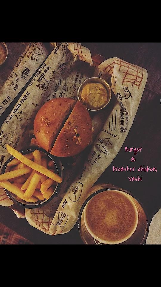 #burger  at #broaster  #chicken  #vashi   #food #ropo-foodie #foodiesofindia