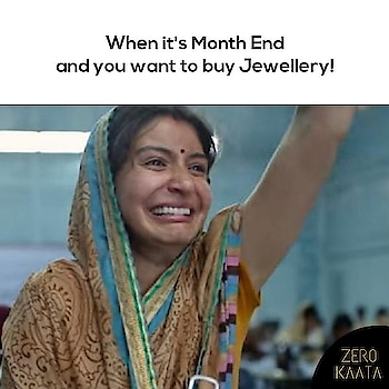 . When Its Month End and You Want To Buy Jewellery . Visit www.zerokaata.com now for jewellery at best price . ZEROKAATA best online jewellery store . . #fashionblogger #fashion #jewellery #jewelry #jewelrystore #onlinestore #tribaljewelry #banjarajewelry #westernjewelry #woodenjewelry #fashionjewelry #rakhisale #weddingjewellery #designerjewelry #beads #pearls