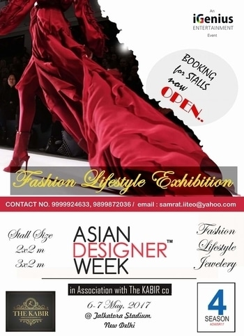 Asian Designer Week™ Fashion & Lifestyle Exhibition in association with The KABIR on 6th - 7th May, 2017 at TALKATORA Stadium,  New Delhi.  Book your stall @ 9899872036   Asian Designer Week  #fashion #lifestyle #exhibition #shopping  #fashionDesigners #ADWFW16 #ADW #fashioncrossesborders #fashionisOne #NewGenDesigners #Designers #FashionColleges #fashionbloggers #Design #trend #runway #fashionweek