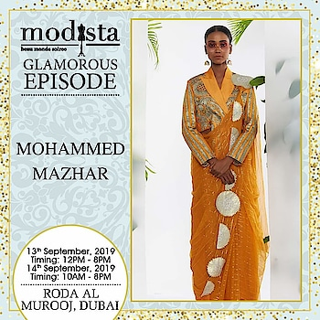 A modern-day flamboyance! Pick ethereal traditional yet modern styles by Mohammed Mazhar.  Grab the best piece from the collection at Modista, Roda Al Murooj, Dubai on 13th & 14th September. . . . #Modista #Modistadxb #Mohammedmazhar #lifestyle #exhibitions #premium #India #fashion #couture #homedecor #accessories #style #luxury #grandeur #fashionistas #underoneroof #savethedate #modistarocks #bollywood #celebritydesigners #dubaievents #festivewear #dubaifashionbloggers
