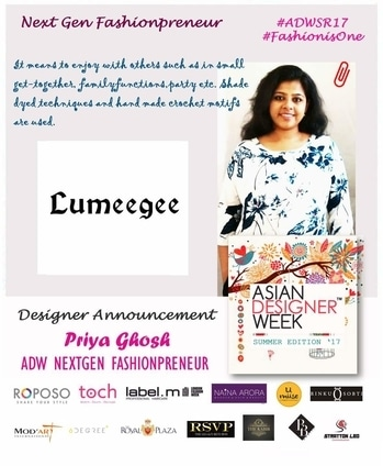 """Asian Designer Week Summer Edition 17 introduces our NextGen Fashionpreneur Lumeegee by Priya Ghosh The theme of the collection is """"JOLLIFICATION"""" . It means to enjoy with others such as in small get-together, family functions,party etc. Shade dyed techniques and hand made crochet motifs are used. #ADWSR17 #Fashion #Runway #designer"""