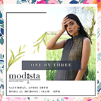""""""" Fashions Fade, Style is Eternal """" - YSL  . The Earthy Styles from One by Three are for a steal at  Modista happening on 28th April at Roda Al Murooj from 10am - 8pm !!   Mark you dates.   #Modistadxb #Fashion #Styles #LifestyleExhibition #OneByThree #Designers #DubaiFashion #DubaiEdit #SummerEdit #EventsinDubai #dubaievents #Shoppers #MyDubai #MyUae #Modista #Designers #India"""