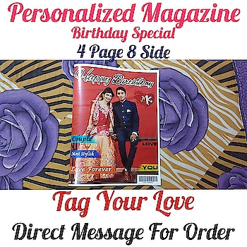 Personalized Magazine❣️ 🎂Birthday Special🎁 4 Page 8 Side And 8 Page 16 Side Available Direct Message For Order @photo_art_store @gifts_shopping_time  @gift_online_store  @gift_personalized_magazine Special🎁🎁🎁🎁🎁😘 😍SPECIAL PERSON😍 Keep Ordering😍😍 Birthday Couple Friendship Family Anniversary 😍😍 😍 DM for Order  #surprises#specialgift#happybirthday#birthdaygift #birthdaygifts#customisedgifts#uniquegifts #giftsforher#giftsforhim#giftsforcouple #anniversarygifts#anniversarygift #personalisedcards#greetingcards#handmadegift #handmadegifts#handmadecard #womanentrepreur#femaleentrepreneur#giftideas #photo_art_store #gifts_shopping_time #gift_online_store