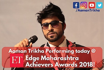 JAI HO ! #Rockstar #AamanTrikha will be perform to Night at #MaharashtraAchieversAwards2018 #ETEdge @EconomicTimes #timesofindia  #mataonline #NavbharatTimes #jaimaharashtra #jaihind  #feminaindia follow our rockstar at  https://t.co/HUgyb10qcZ