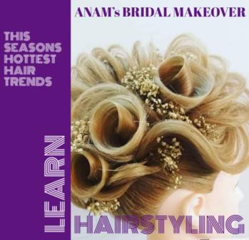 ANAM'S BRIDAL MAKEOVER #hairstylist #makeupartist