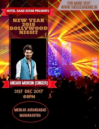 *Hotel_Saad_5* 🌟  Presenting   *31st_Bollywood_Night* & #New_Year_Party  #Venue :- Mehkar #Aurangabad Maharashtra   #Date :- 31st December 2017  #Time :- 8:00 PM  #Performer *Ansari_Mohsin_Singer* *Rafique_Shaikh_Comedian*  (```Look Like Gutthi```) Ticket Booking...book my show