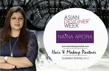 """Asian Designer Week S/R 17 Announces its Hair & Makeup partner for Season-4, Naina Arora Make-up Artist & Fashion Stylist Winner of """"Bharat Nirman Award"""" for excellence in the field of Make Up 2013.  #Makeup #ADWSR17 #Fashion #Style #Runway #Models #FashionisOne #lifestyle #exhibition #shopping  #fashionDesigners #ADW #fashioncrossesborders #fashionisOne #NewGenDesigners #Designers #FashionColleges #fashionbloggers #Design #trend #runway #fashionweek #modelauditions #instagram"""