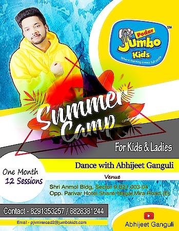 Its Time!  Summer Camp for Kids & Ladies 💃 Dance this Summer with Me at Podar Jumbo Kids Mira Road For more details call on the number given below ❤️ #podarjumbokids #podarinternationalschool #abhijeetganguli #summercamp #dancecamp #roposo