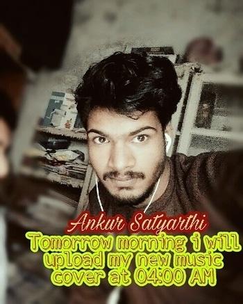 Tomorrow morning i will upload my new music cover at 04:00 AM #ankur #ankursatyarthiofficial #ankursatyarthi #musicianband #musician #acoustic #acousticmaniaxofindia