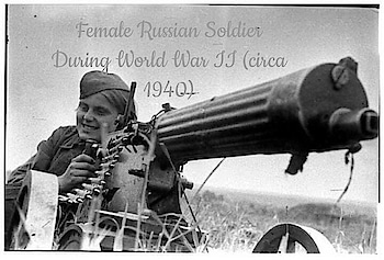 #female  #russian  #soldier  During #world  War II (circa 1940)