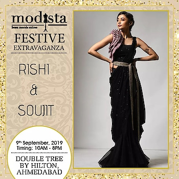 Adorn a charismatic look for your next soiree in a stunning Rishi & Soujit ensemble.  Kick start celebrations and grab the amazing designer collection on Monday 9th September, at Modista, Double Tree by Hilton, Ahmedabad. . . . #Modista #Modistadxb #RishiandSoujit #lifestyle #exhibitions #premium #India #fashion #couture #homedecor #accessories #style #luxury #grandeur #fashionistas #underoneroof #savethedate #modistarocks #bollywood #celebritydesigners #ahmedabadevents #festivewear #ahmedabadfashionbloggers