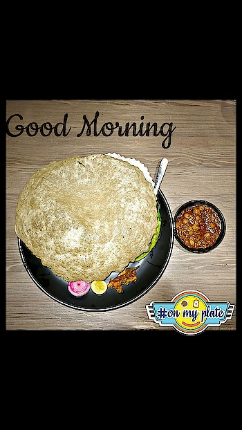 Good Morning with chole bhature #goodmorning #goodmorning-roposo #goodmorningpost #roposo-goodmoring #dailywishes #dailywisheschannel #cholebhature #punjabikhana #punjabikhana #followmeonroposo