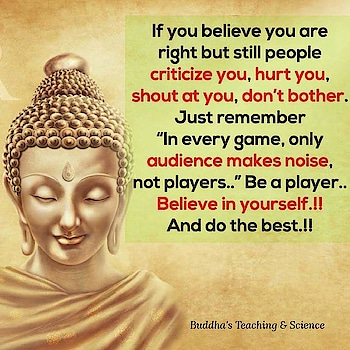 Good morning friends #buddy #buddhism #buddha #quotesdaily #roposo-soulful #life-quotes #wellsaid #freindzone #roposoness #players #focus on career #onlyforroposolovers